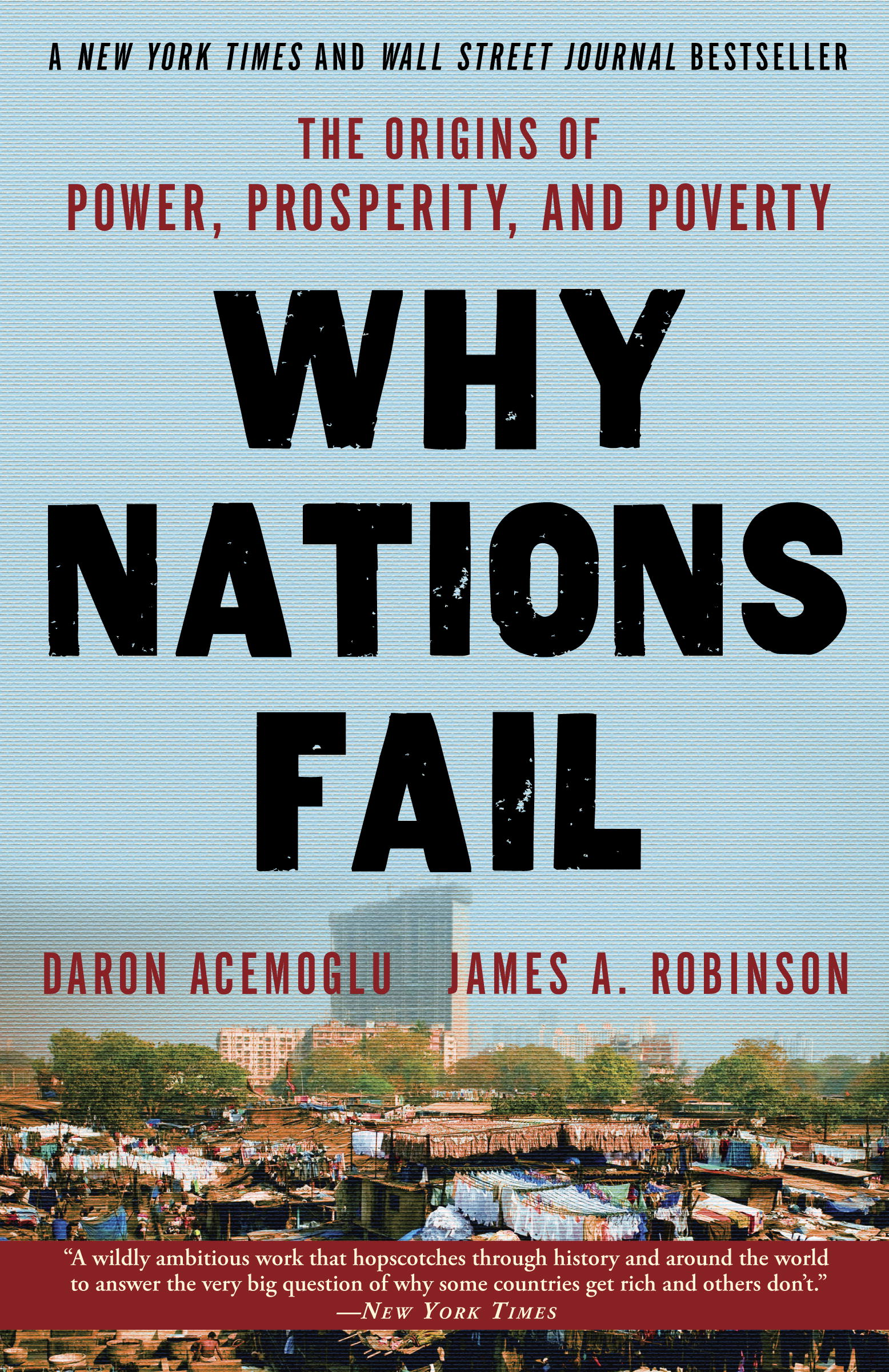 Why Nations Fail By: Daron Acemoglu,James Robinson