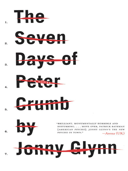 The Seven Days of Peter Crumb By: Jonny Glynn
