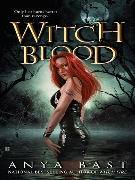Witch Blood By: Anya Bast