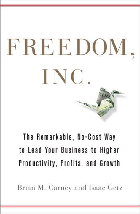 Freedom, Inc. By: Brian M. Carney,Isaac Getz