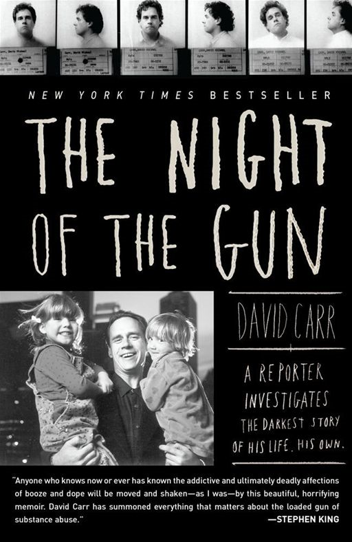 The Night of the Gun By: David Carr