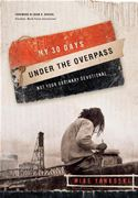 download My 30 Days Under the Overpass: Not Your Ordinary Devotional book