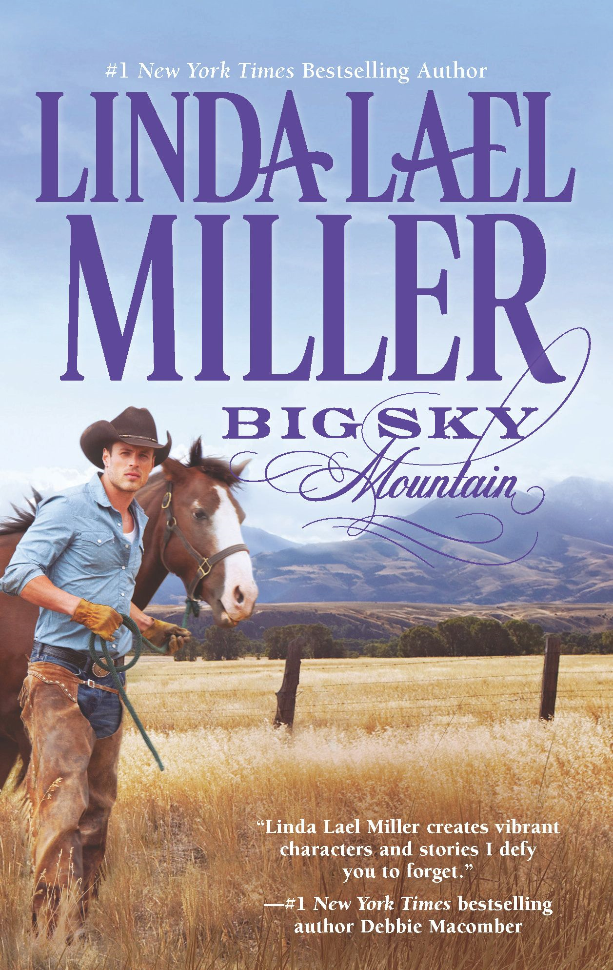 Big Sky Mountain By: Linda Lael Miller