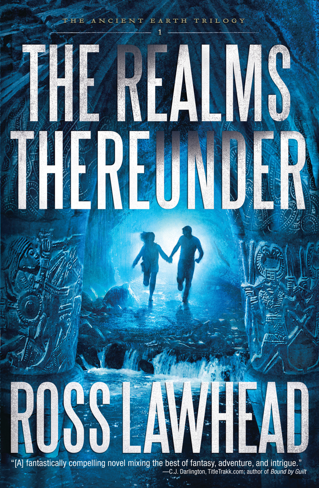 The Realms Thereunder By: Ross Lawhead