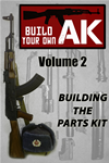 Build Your Own Ak (vol. Ii)