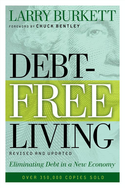 Debt-Free Living By: Larry Burkett