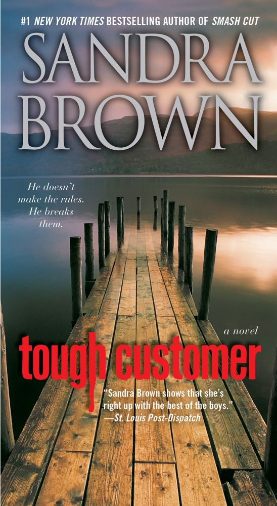 Tough Customer: A Novel By: Sandra Brown