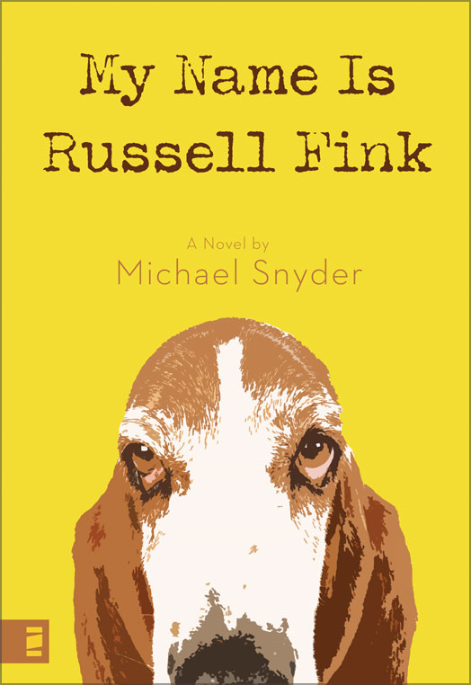 My Name Is Russell Fink By: Michael   Snyder