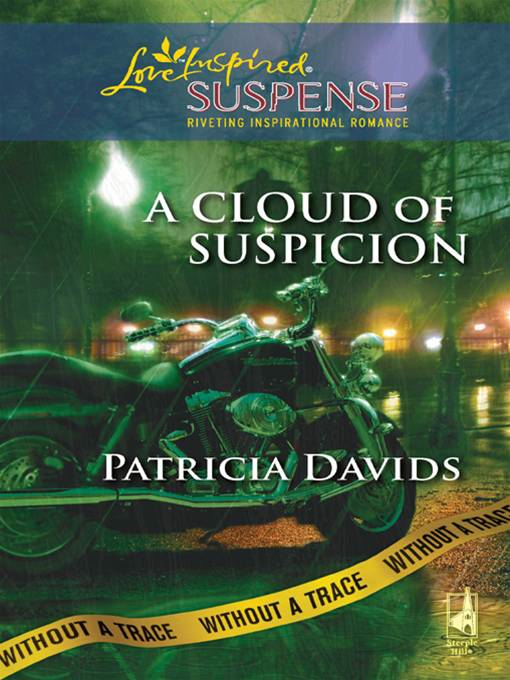 A Cloud of Suspicion By: Patricia Davids