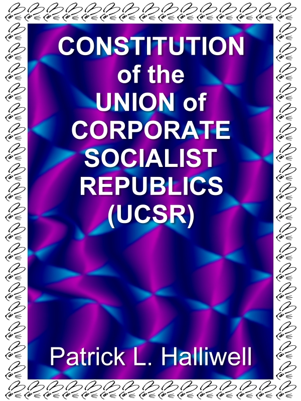 Constitution of the Union of Corporate Socialist Republics (UCSR)
