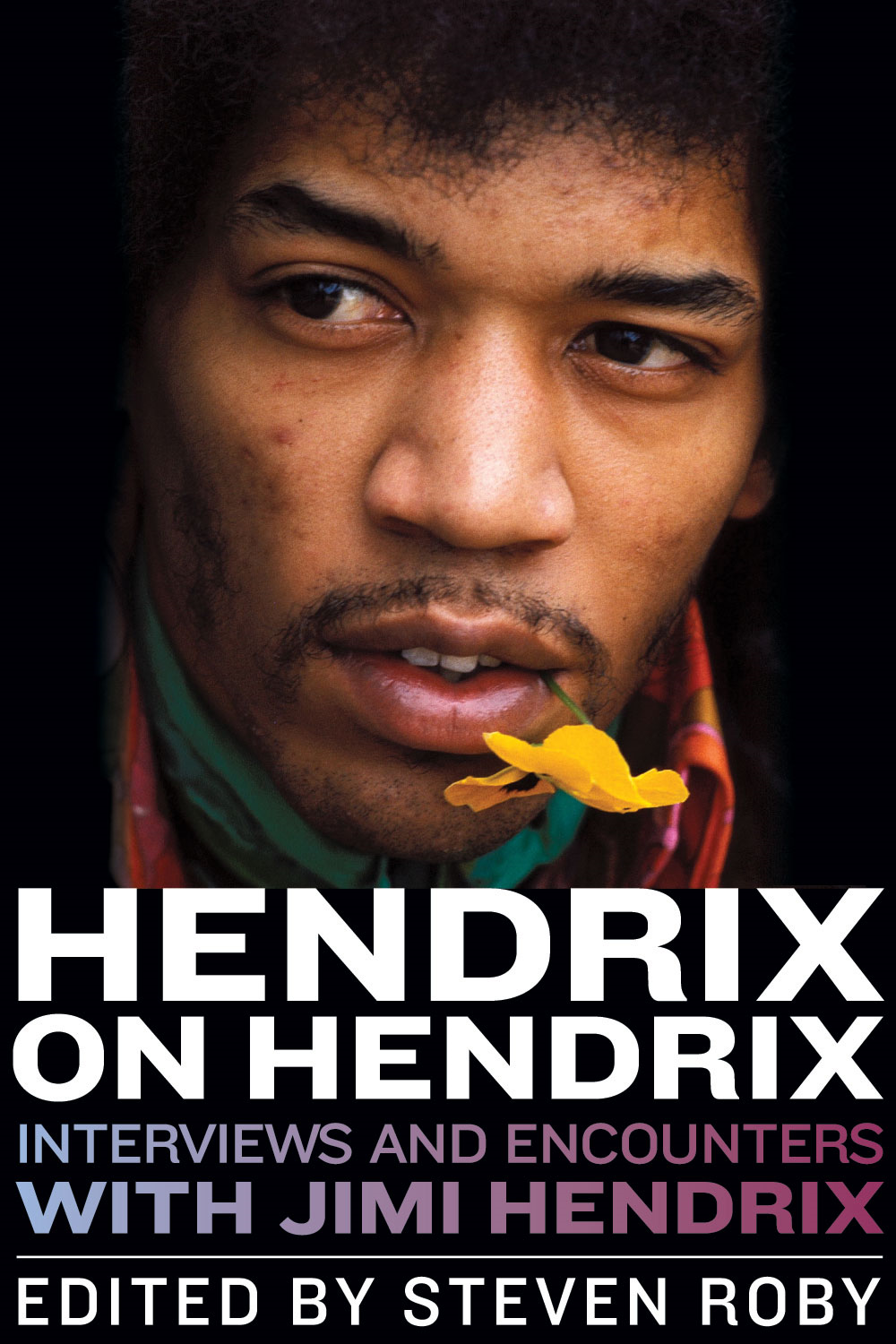 Hendrix on Hendrix: Interviews and Encounters with Jimi Hendrix By: