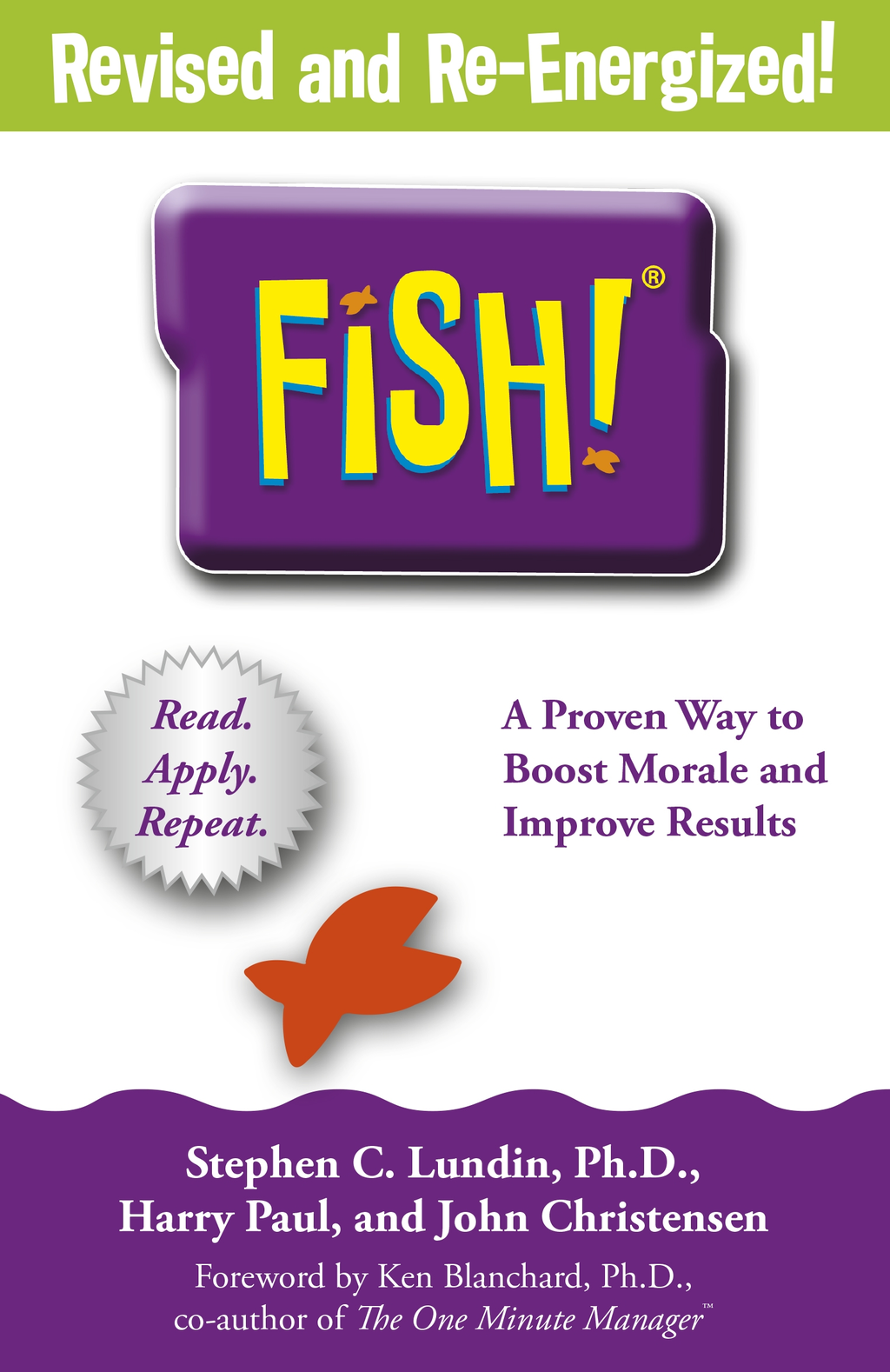 Fish A Remarkable Way to Boost Morale and Improve Results
