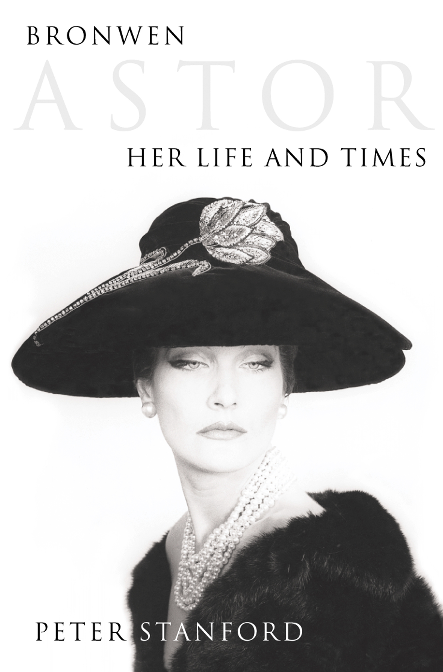 Bronwen Astor: Her Life and Times (Text Only)