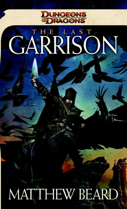 The Last Garrison By: Matthew Beard