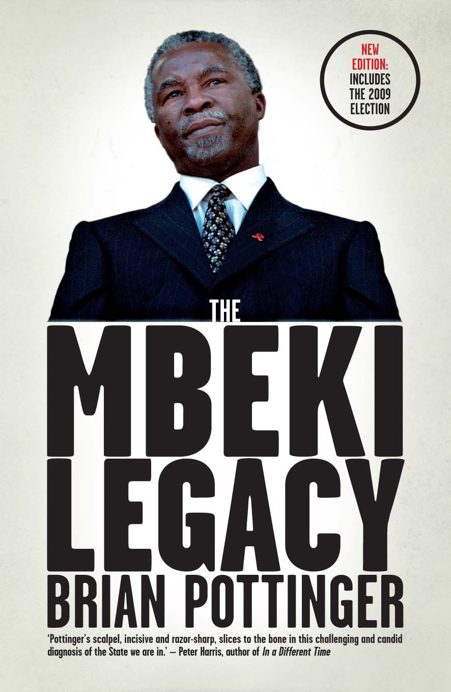 The Mbeki Legacy By: Brian Pottinger