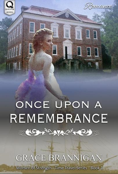 Once Upon a Remembrance By: Grace Brannigan