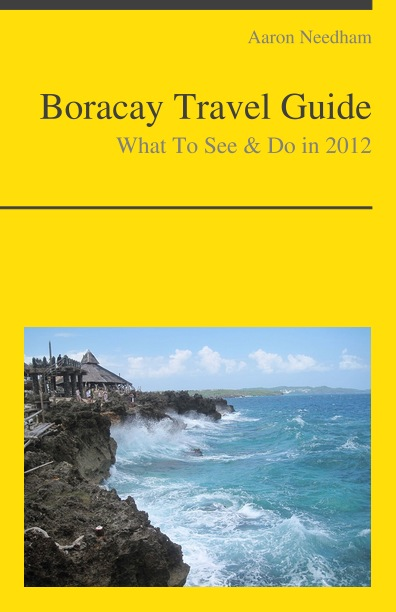 Boracay, Philippines Travel Guide - What To See & Do By: Aaron Needham