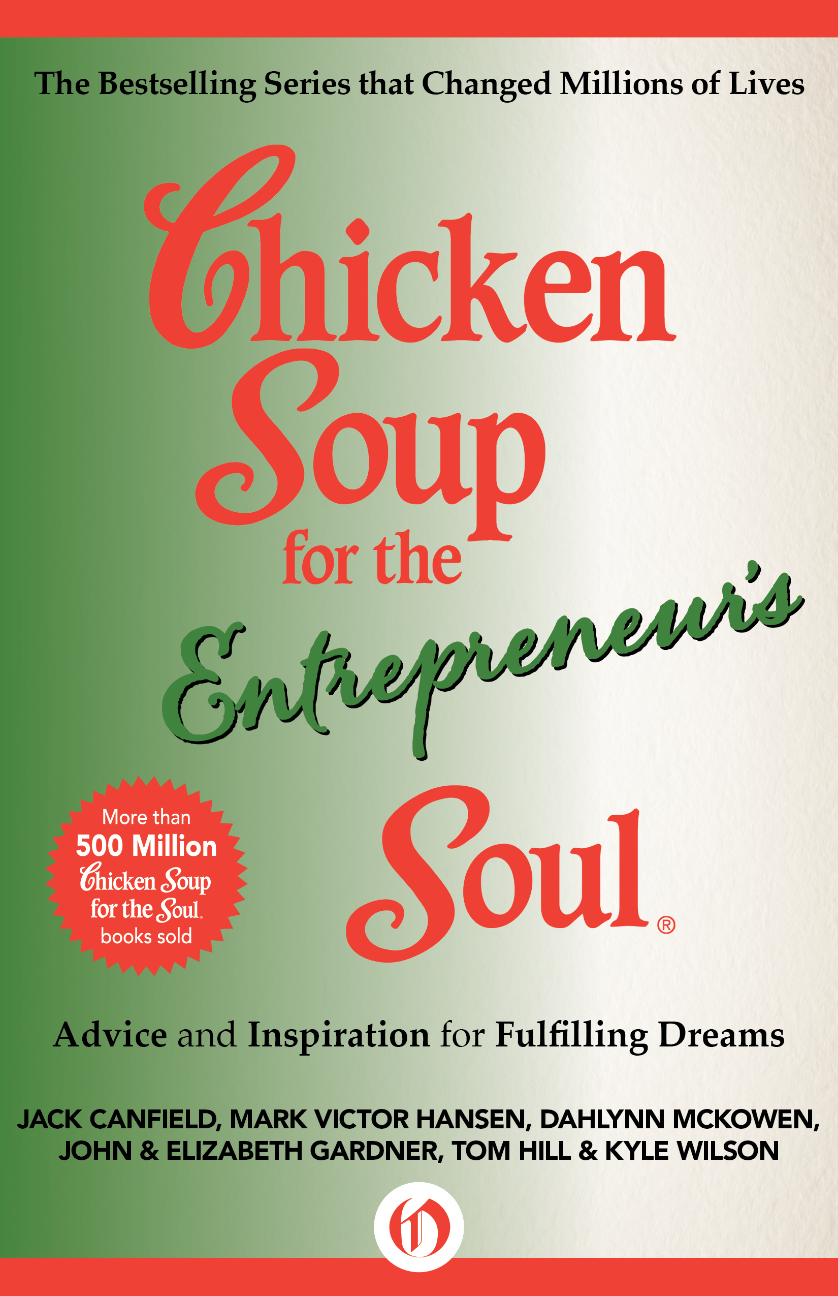 Chicken Soup for the Entrepreneur's Soul