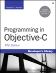 Programming in Objective-C By: Stephen G. Kochan
