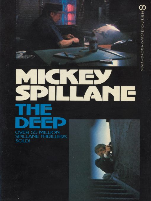 The Deep By: Mickey Spillane