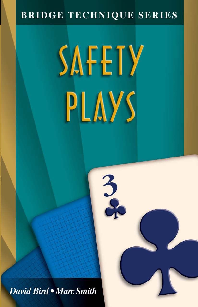 Bridge Technique Series 3: Safety Plays