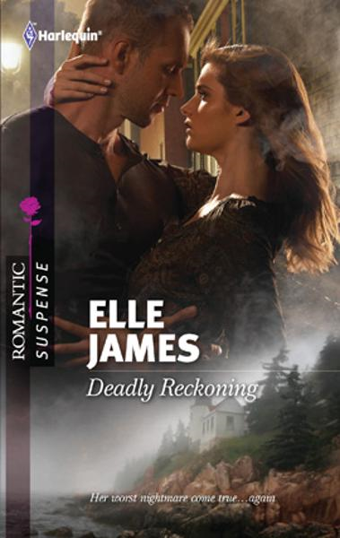 Deadly Reckoning By: Elle James