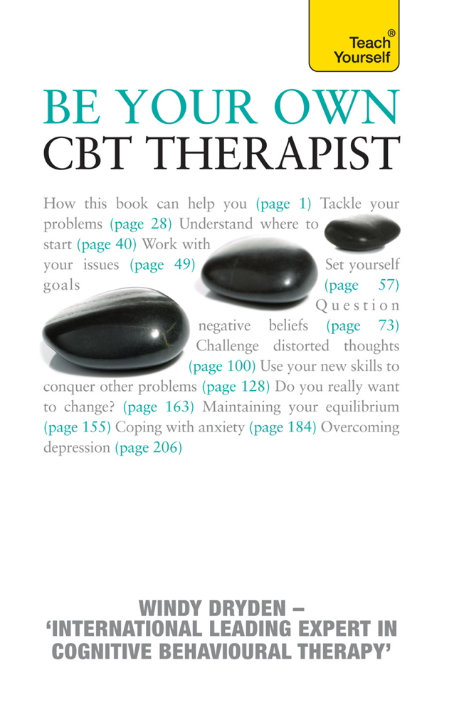 Be Your Own CBT Therapist By: Windy Dryden