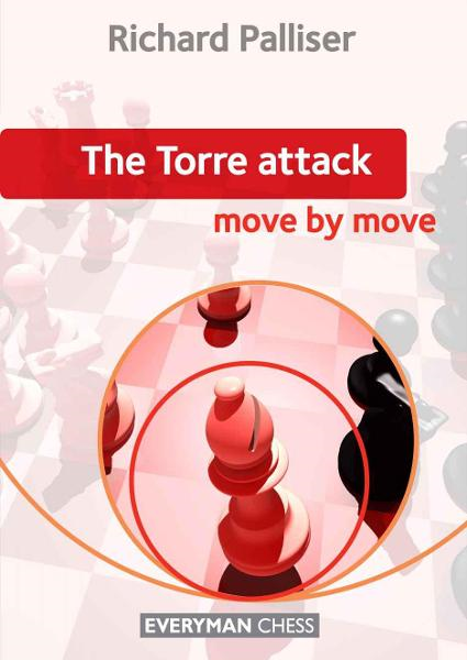 The Torre Attack:: Move by Move