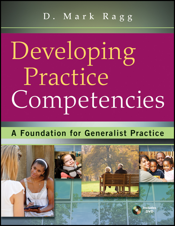 Developing Practice Competencies By: D. Mark Ragg