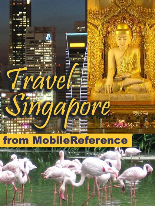 Travel Singapore: Illustrated Guide, Phrasebook And Maps.  (Mobi Travel)
