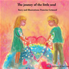 The Journey Of The Little Soul