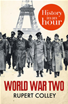 World War Two: History In An Hour: