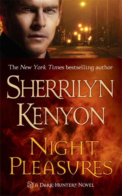 Night Pleasures By: Sherrilyn Kenyon