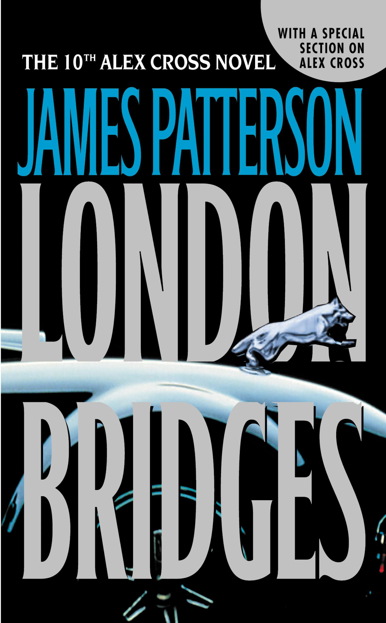London Bridges By: James Patterson
