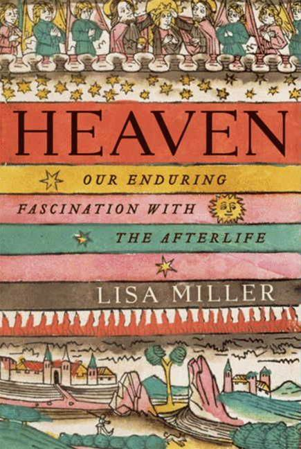 Heaven By: Lisa Miller