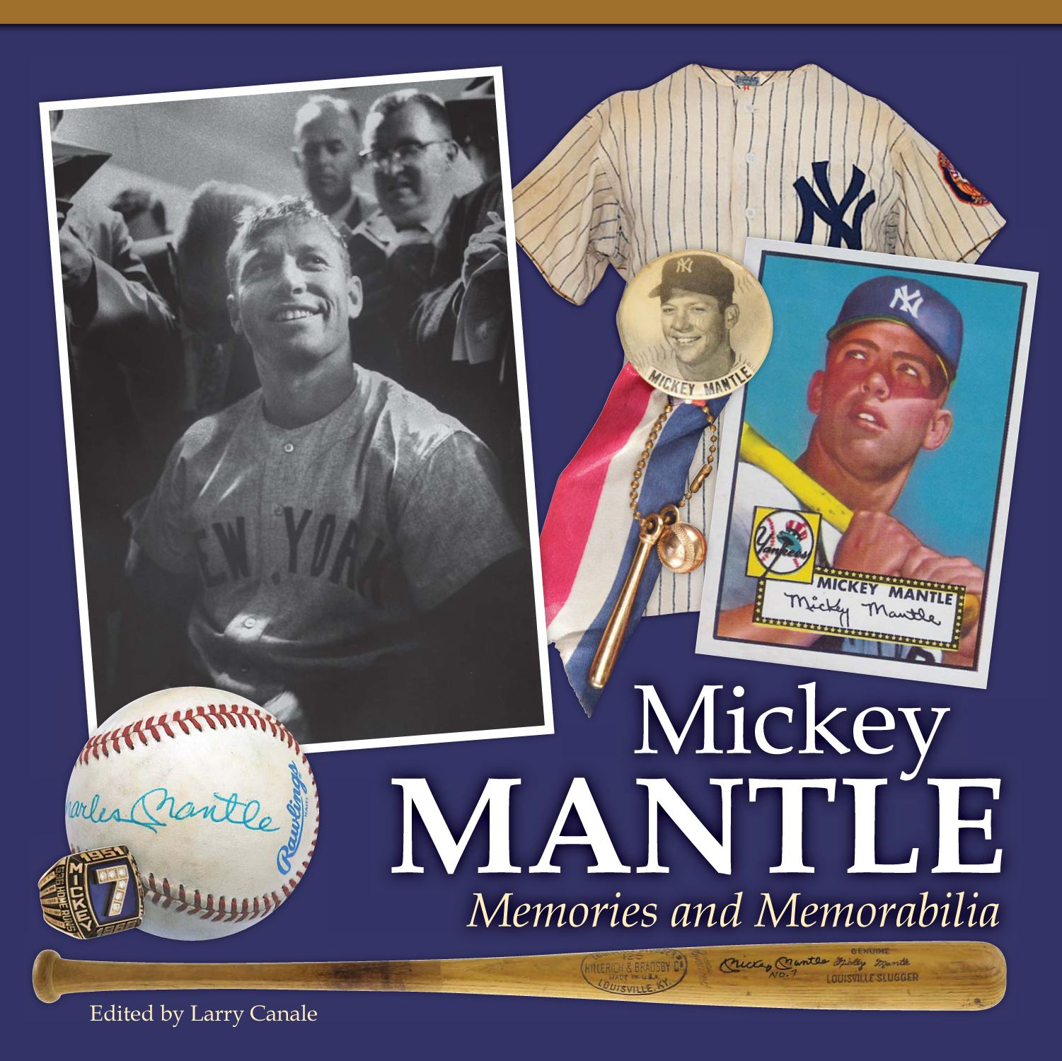 Mickey Mantle By: Larry Canale