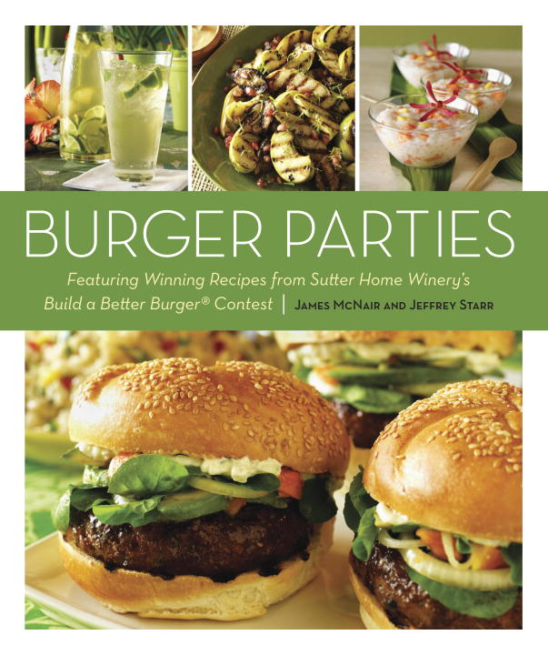 Burger Parties By: James McNair,Jeffrey Starr