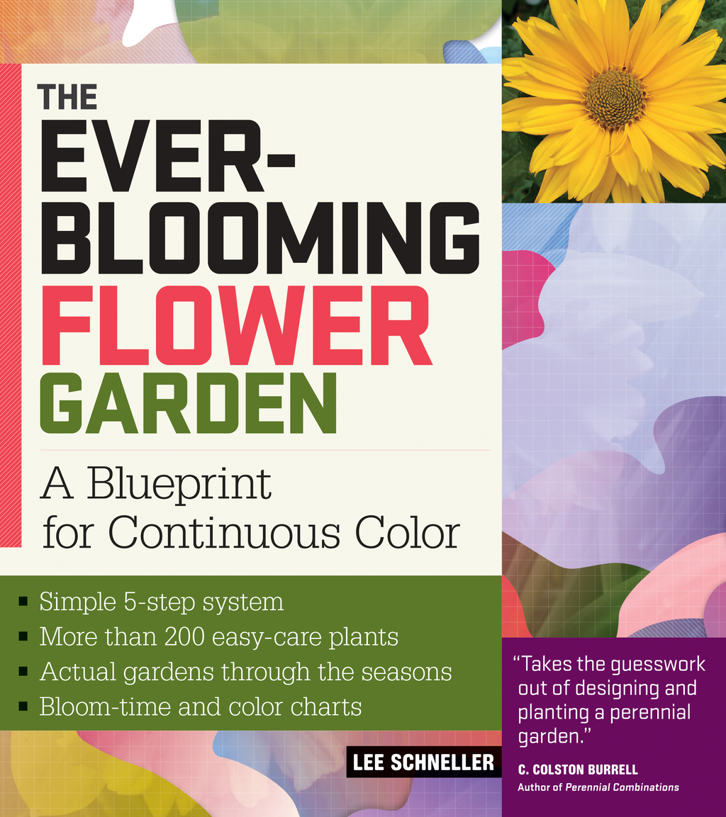 The Ever-Blooming Flower Garden By: Lee Schneller