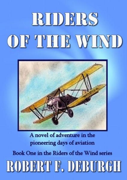 Riders of the Wind By: Robert DeBurgh