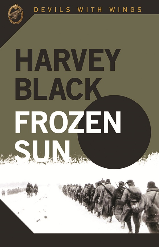 Frozen Sun: Devils with Wings Book 3 By: Harvey Black