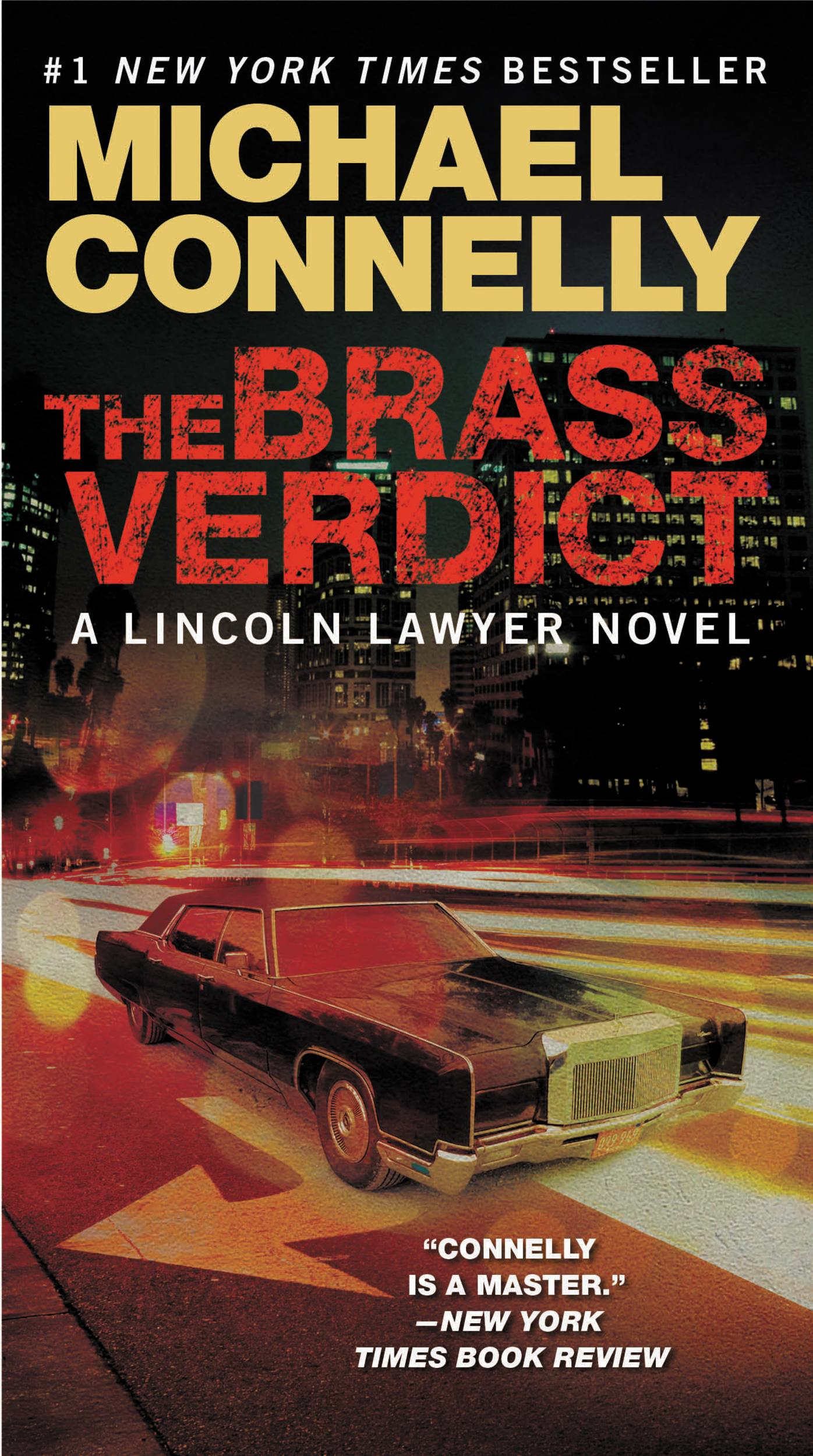 The Brass Verdict By: Michael Connelly
