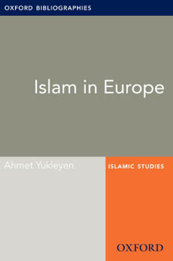 Islam in Europe: Oxford Bibliographies Online Research Guide