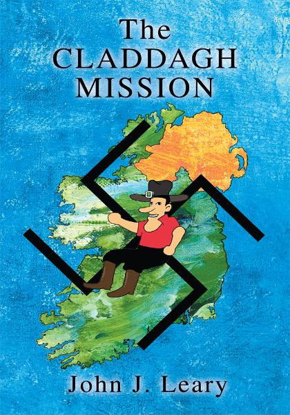 The Claddagh Mission By: John Leary