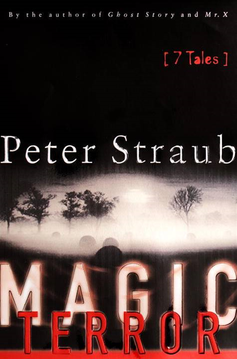 Magic Terror By: Peter Straub