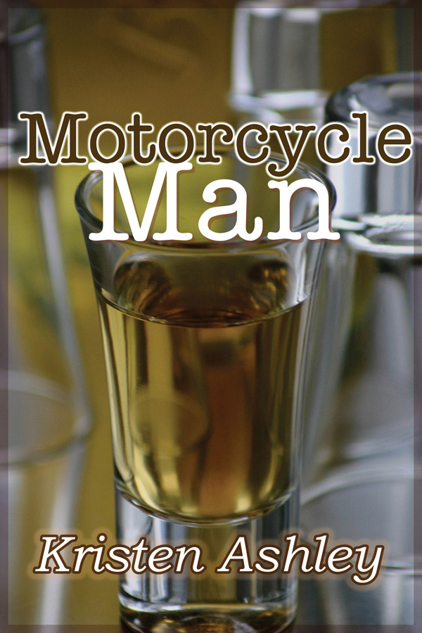 Motorcycle Man By: Kristen Ashley