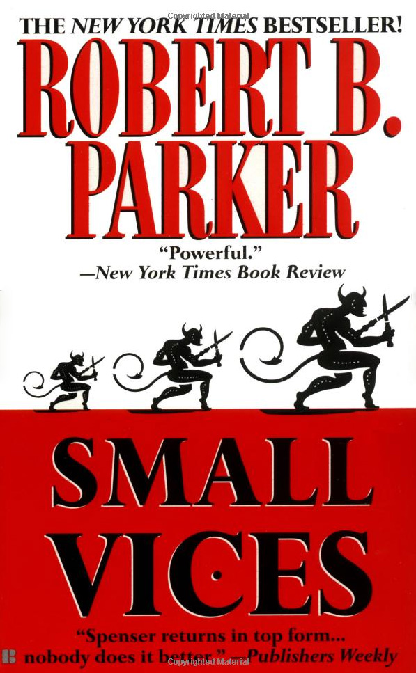 Small Vices By: Robert B. Parker