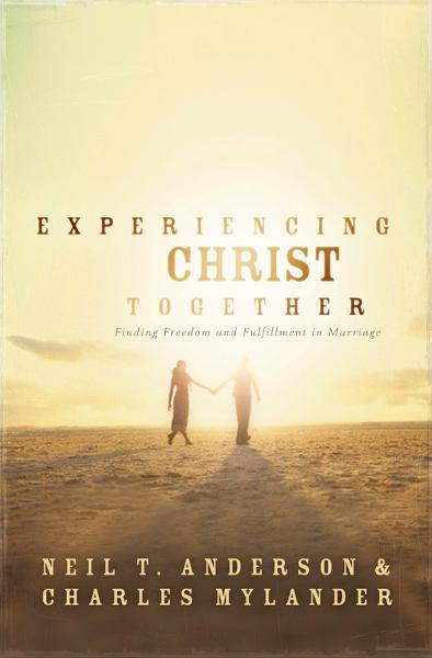 Experiencing Christ Together: Finding Freedom and Fullfillment in Marriage