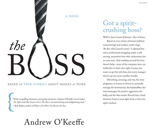 The Boss By: Andrew O'Keefe