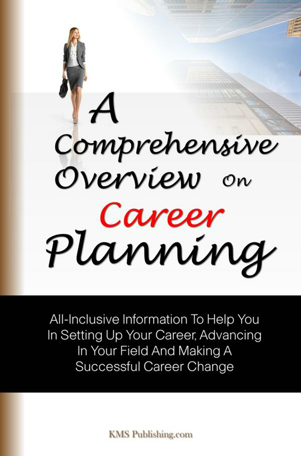 A Comprehensive Overview On Career Planning