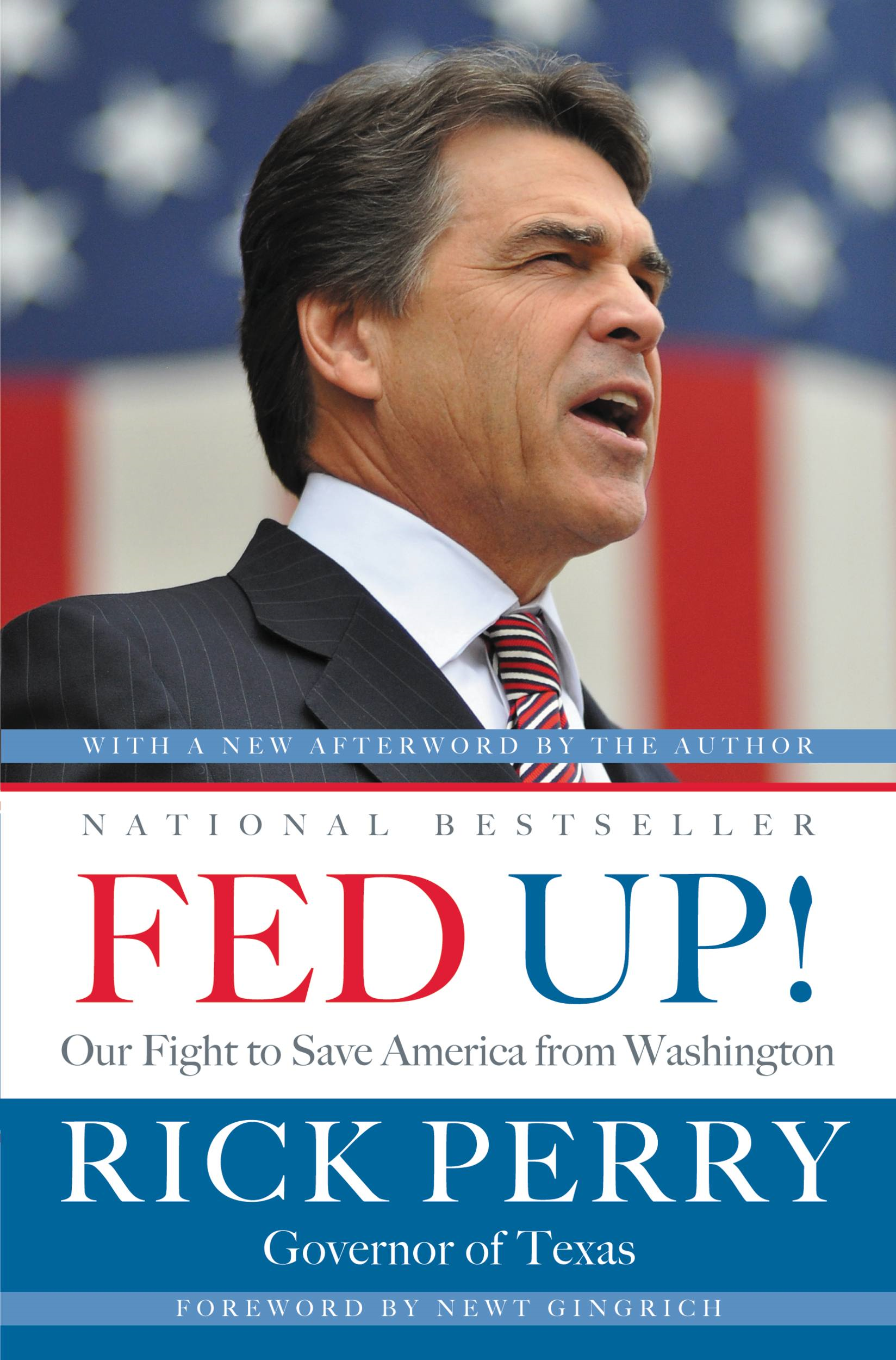 Fed Up! By: Rick Perry